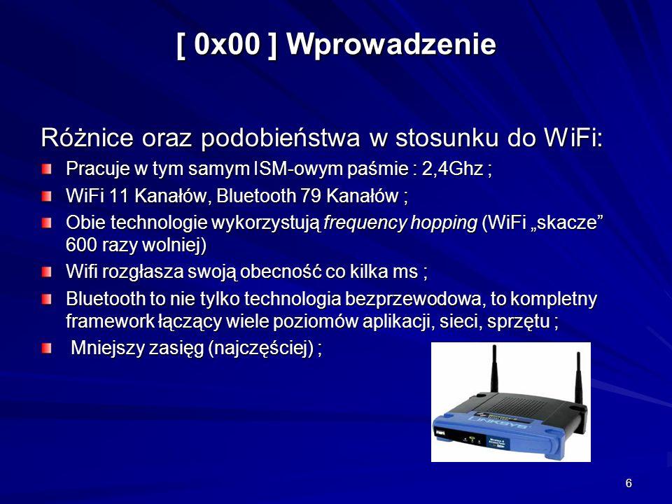 [ 0x00 ] Wprowadzenie Różnice oraz podobieństwa w stosunku do WiFi: